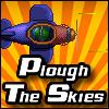 Plough The Skies Online Arcade game