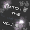 Catch the Mouse Online Miscellaneous game