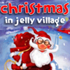 Christmas in Jelly Village Online Miscellaneous game