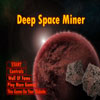 Deep Space Miner Online Action game