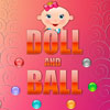 Doll and Ball Online Adventure game