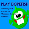 Dopefish Online Miscellaneous game