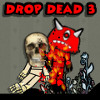 Drop Dead 3 Online Puzzle game