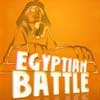 Egyptian Battle