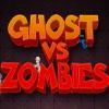 Ghost vs Zombies Online Adventure game