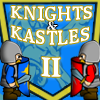 Knights and Kastles 2 Online Strategy game