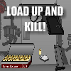 Load Up And Kill Online Action game
