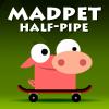 Madpet Halfpipe Online Action game