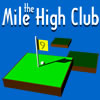 Mile High Club Online Action game