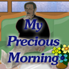 My Precious Morning Online Miscellaneous game