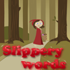 Slippery Words Little Red Riding Hood Online Puzzle game