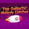 The Galactic Melody Catcher Online Action game