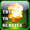 Try to Survive Online Action game
